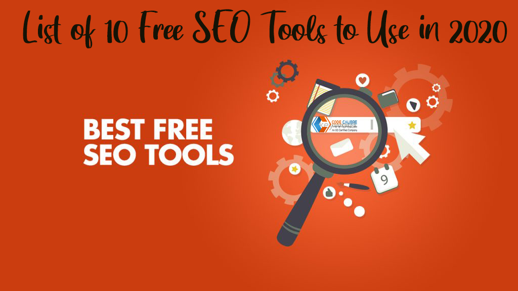 List of 10 Free SEO Tools to Use in 2020